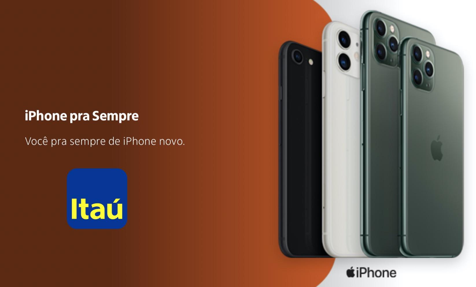 iPhone pra sempre Itaú